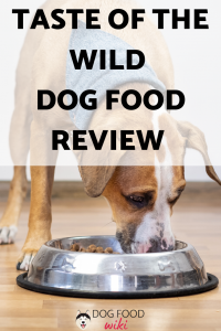 Taste of the Wild Dog Food Review | Dog Food Wiki